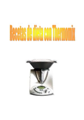 Recetas de dieta con thermomix